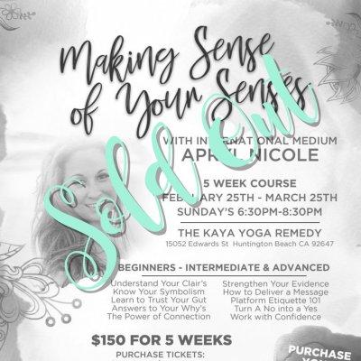 Making Sense of Your Senses- 5 week course
