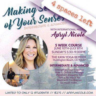 Making Sense of Your Senses- Intermediate & Advanced